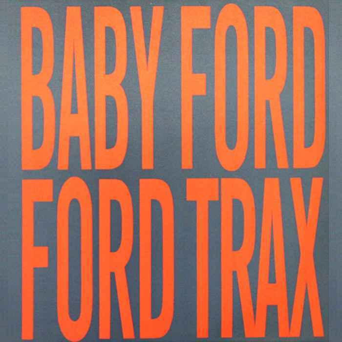 Baby Ford (Trelik/Perlon/Pal SL/Ifach)