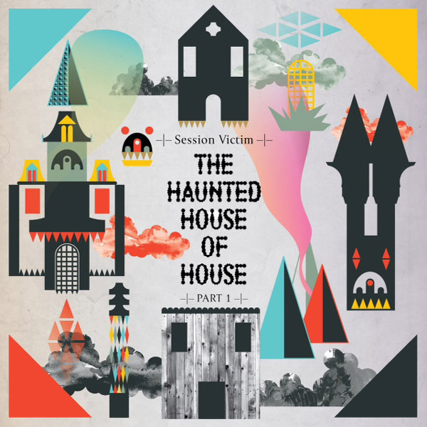 Session Victim – THe Haunted House of House ( Delusions Of Grandeur )