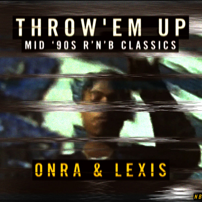 Onra & Lexis – Throw'em up