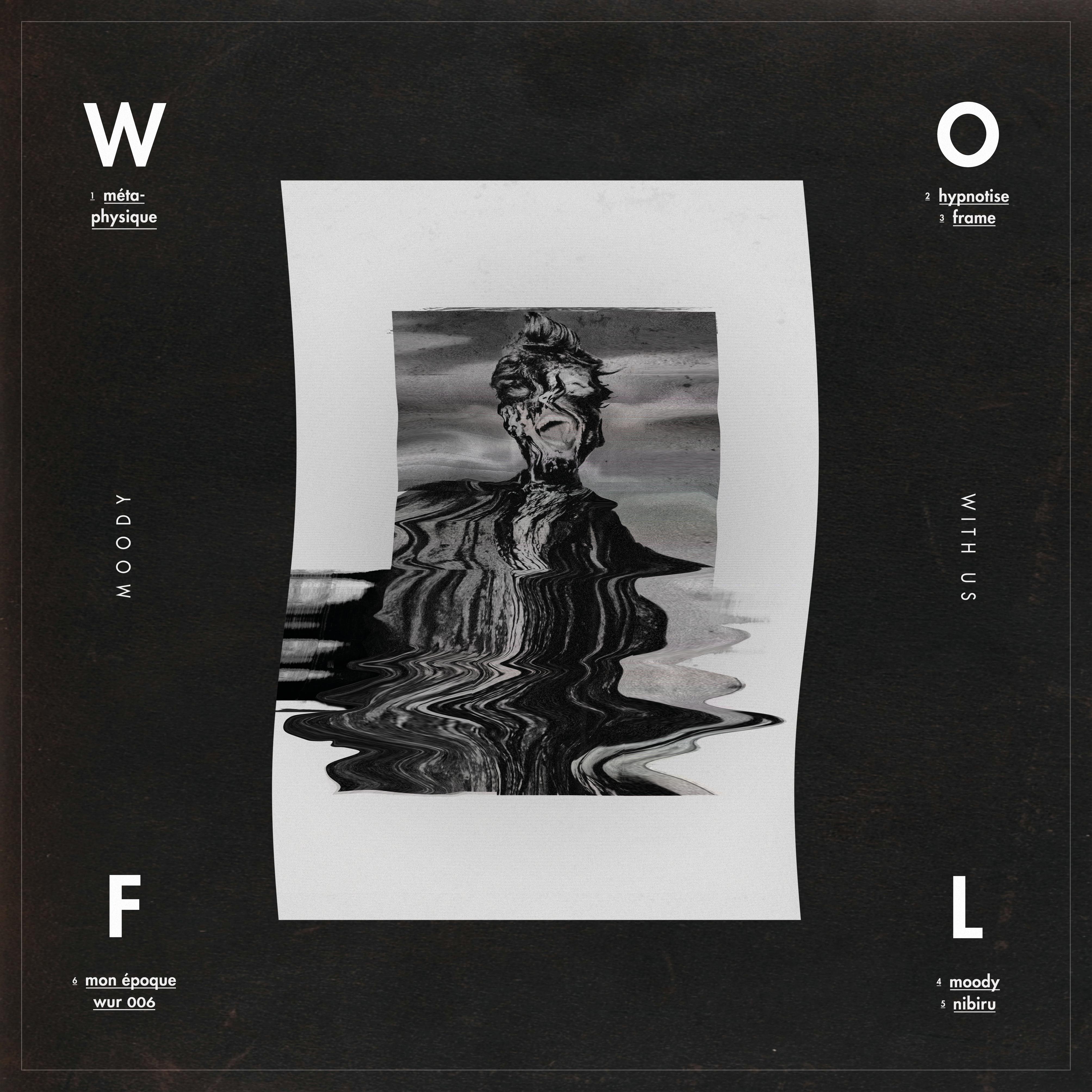 Wolf – Moody (WUR006)