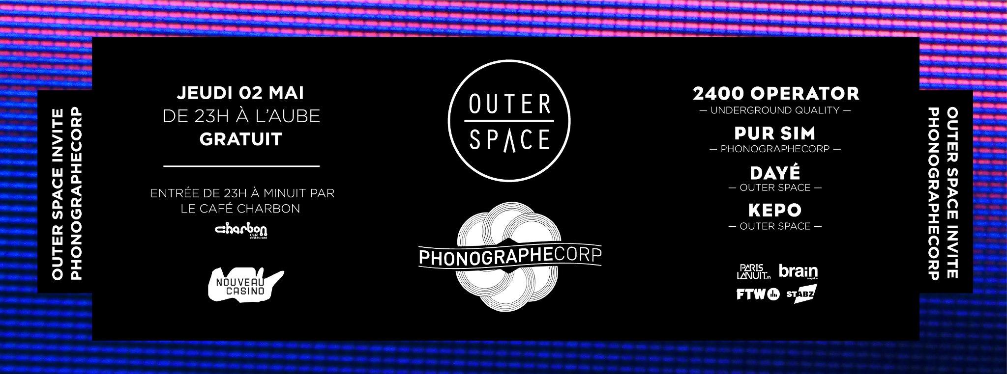 Outer Space invite Phonographe Corp @ Nouveau Casino (3.05.2013)
