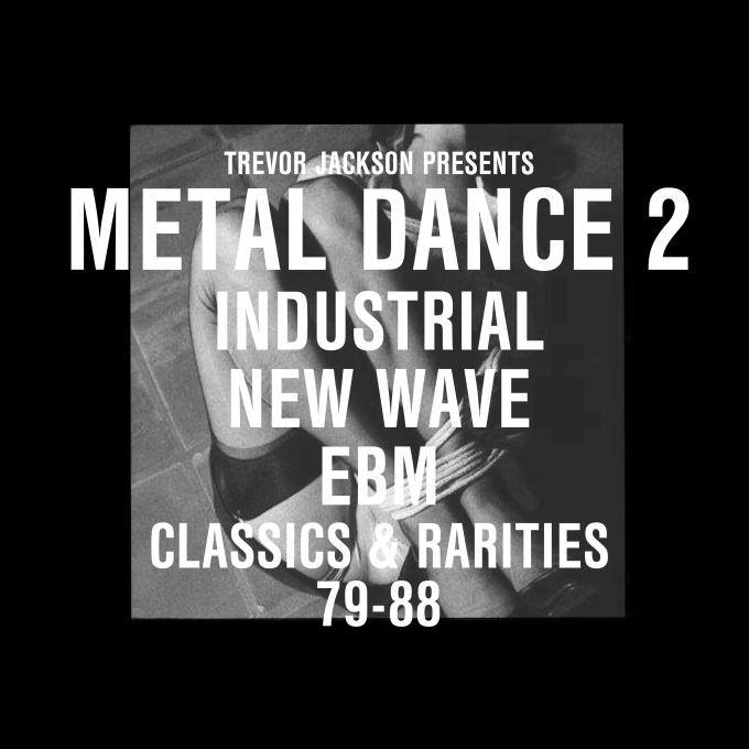 Trevor Jackson Presents: Metal Dance 2 (79-88)