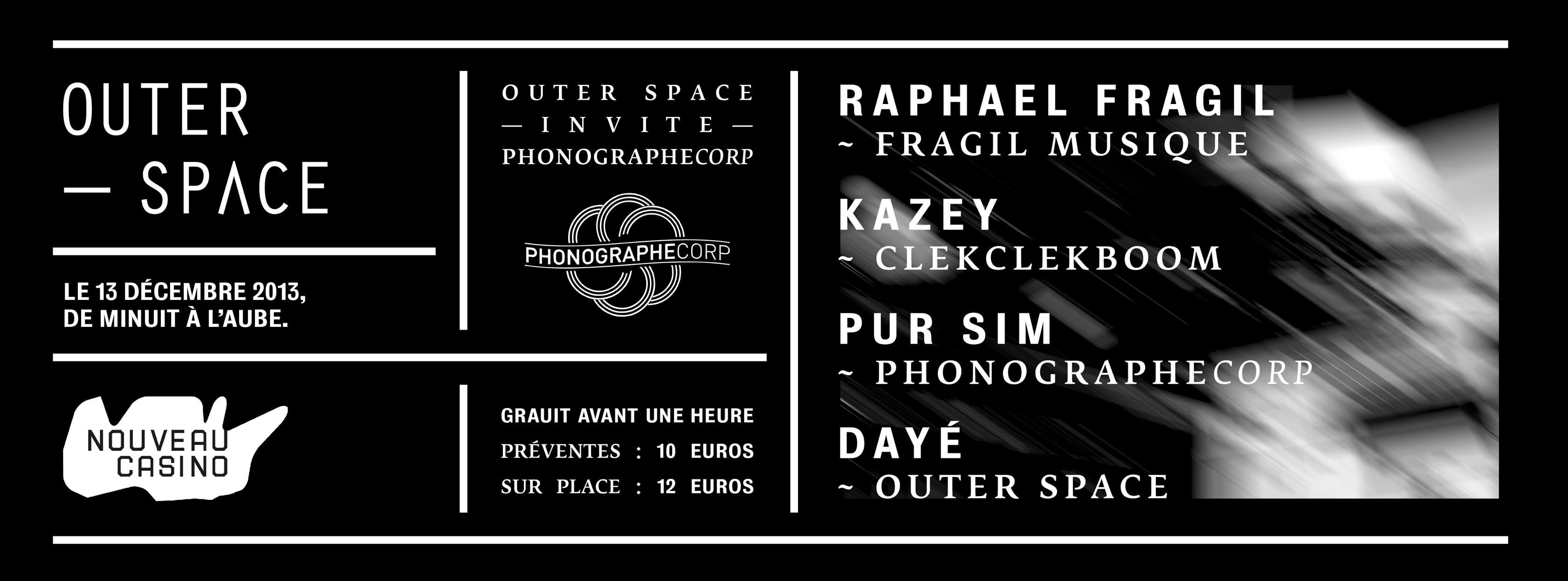 OUTER SPACE invite PHONOGRAPHE CORP @ Nouveau Casino