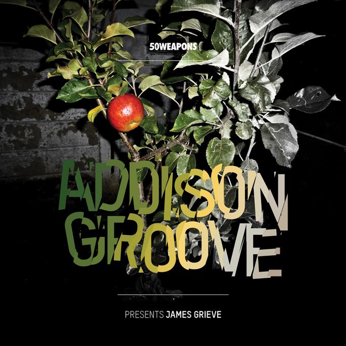 Addison Groove – Presents James Grieve