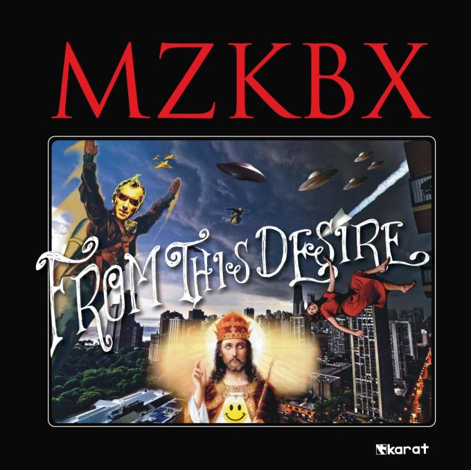 MZKBX – From this desire