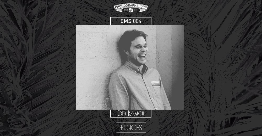 EMS004 – Eddy Ramich (Compost, Far Out Recordings) – A mix for Bibich