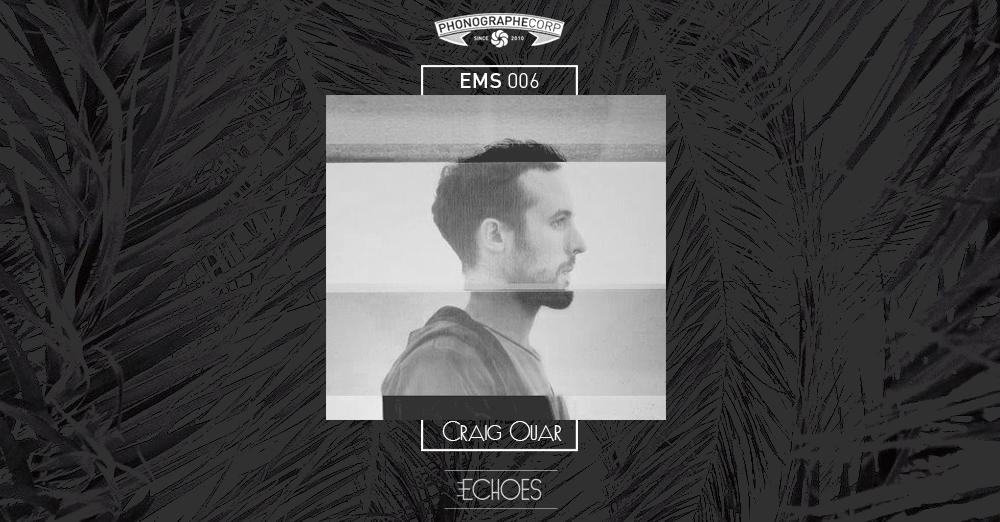 EMS006 – Craig Ouar