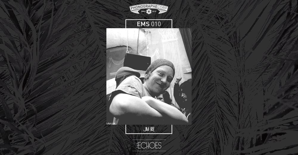 EMS010 – Jim Irie
