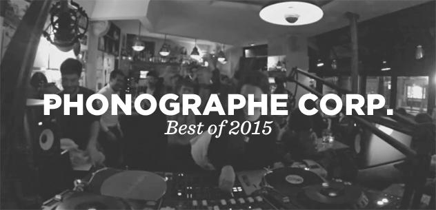 Phonographe Corp présente son Best Of 2015 sur Le Mellotron
