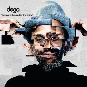 dego-the-more-things-stay-the-same-lp-lead