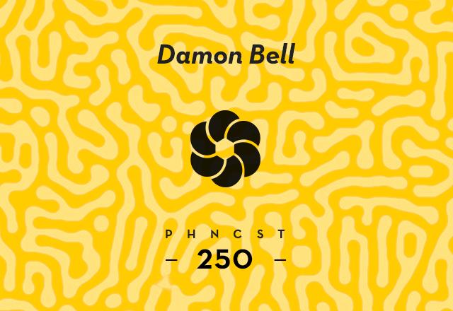 PHNCST250 – Damon Bell (Deepblak Recordings)