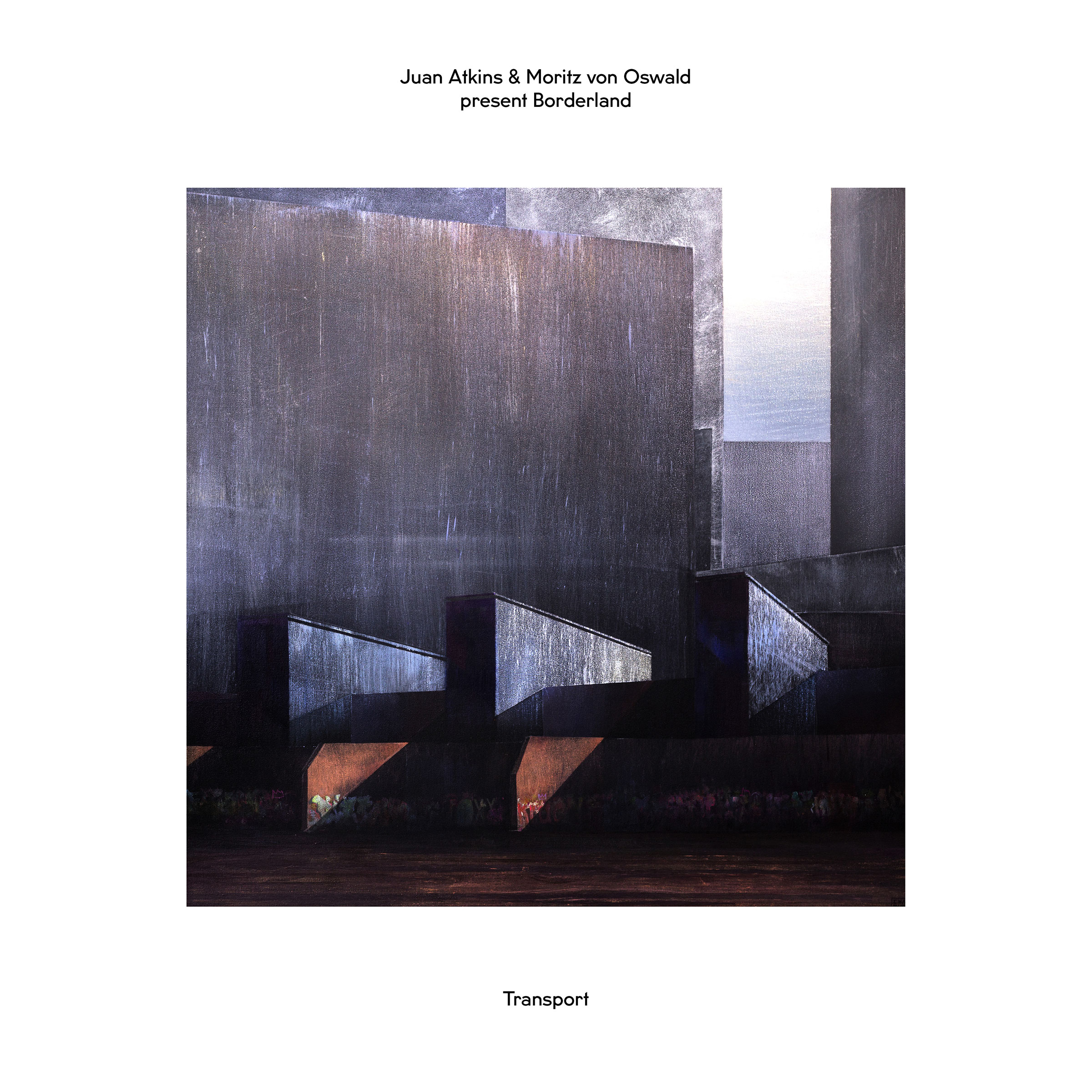 Juan Atkins & Moritz Von Oswald present Borderland – Transport