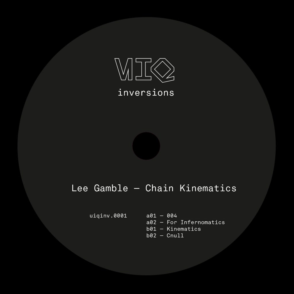 Lee Gamble – Chain Kinematics