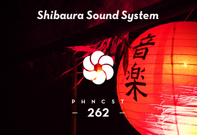 PHNCST262 – Shibaura Sound System