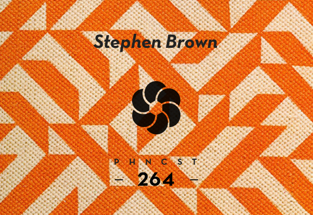 PHNCST264 – Stephen Brown