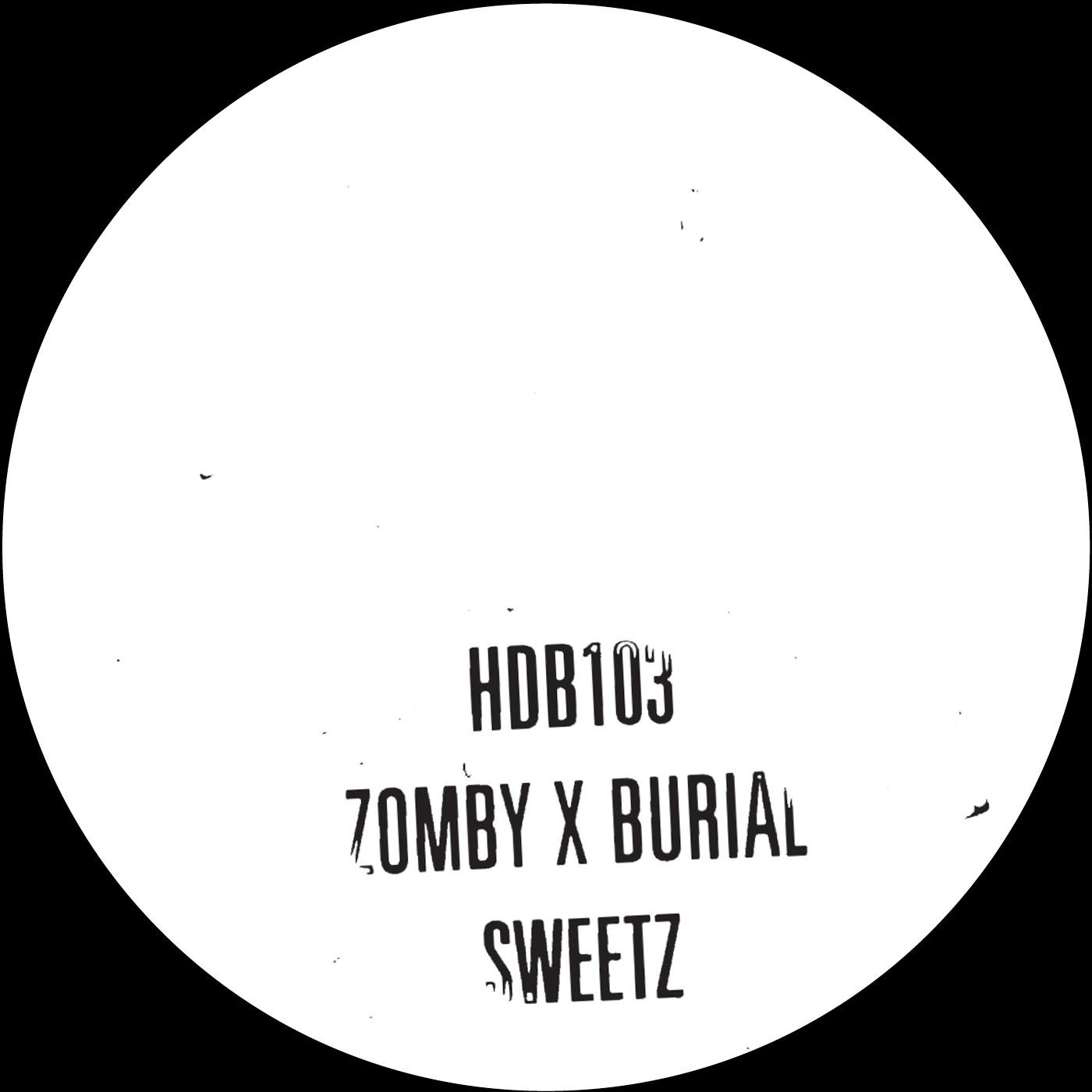 Zomby et Burial – Sweetz