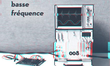 Basse Fréquence 008: Oblast rec