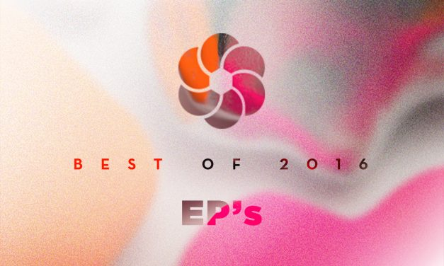 BEST OF (1/3) : LES EP's de 2016