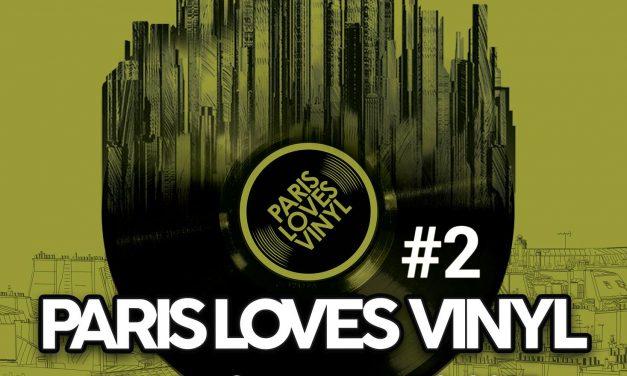 La nouvelle foire aux disques parisienne Paris Loves Vinyl est de retour !