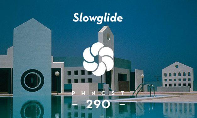 PHNCST290 – Slowglide