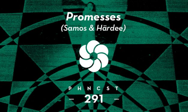 PHNCST291 – Promesses (Samos & Härdee)