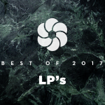 BEST OF (2/3) : Nos albums de chevet en 2017