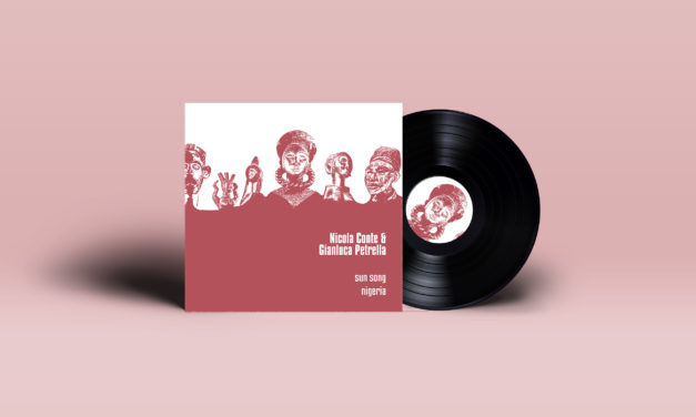 Nicola Conte & Gianluca Petrella – Nigeria (Schema Records)