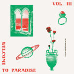 V/A – Welcome To Paradise Vol. 3 (Italian Dream House 90-94)