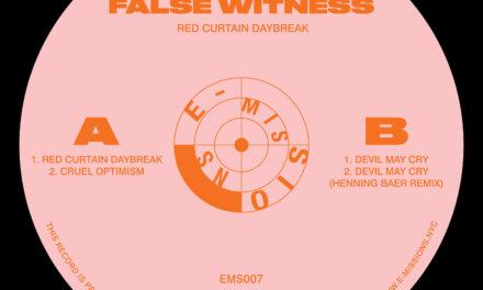 False Witness – Cruel Optimism (E-Missions)