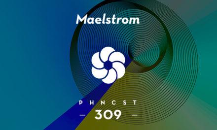 PHNCST 309 – Maelstrom