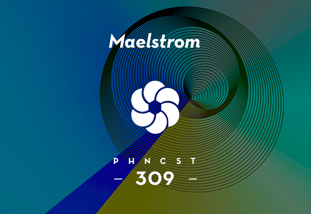 PHNCST 309 – Maelstrom