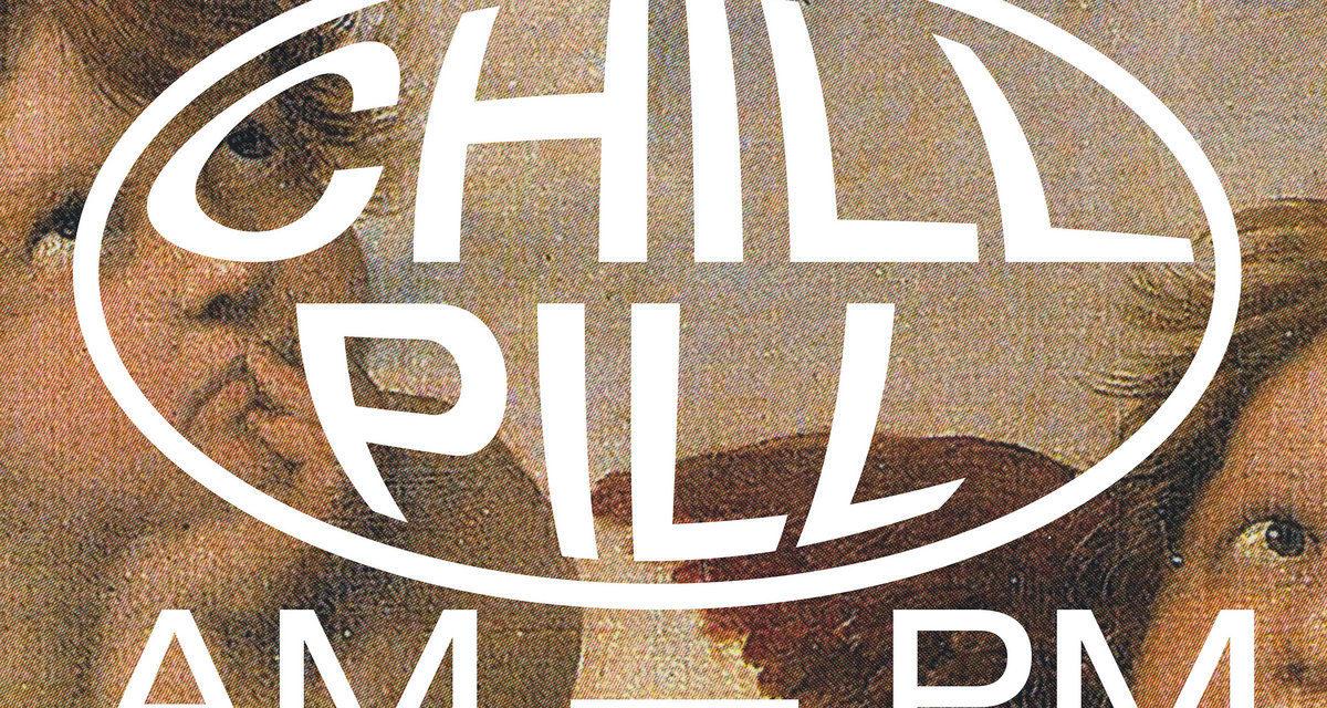 V/A – Chill Pill II