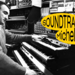SOUNDTRACK – MICHEL MAGNE