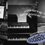 Le Mastering : (bien) faire sonner un disque